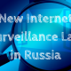 Internet Surrveillance law in Russia