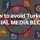 How to avoid Turkey's social media block