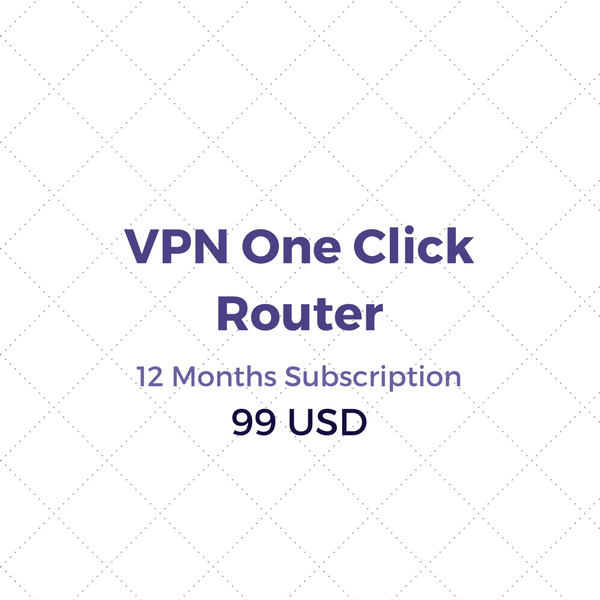 VPN One Click Router 12 Months Subscription
