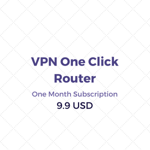 VPN One Click Router Subscription One Month